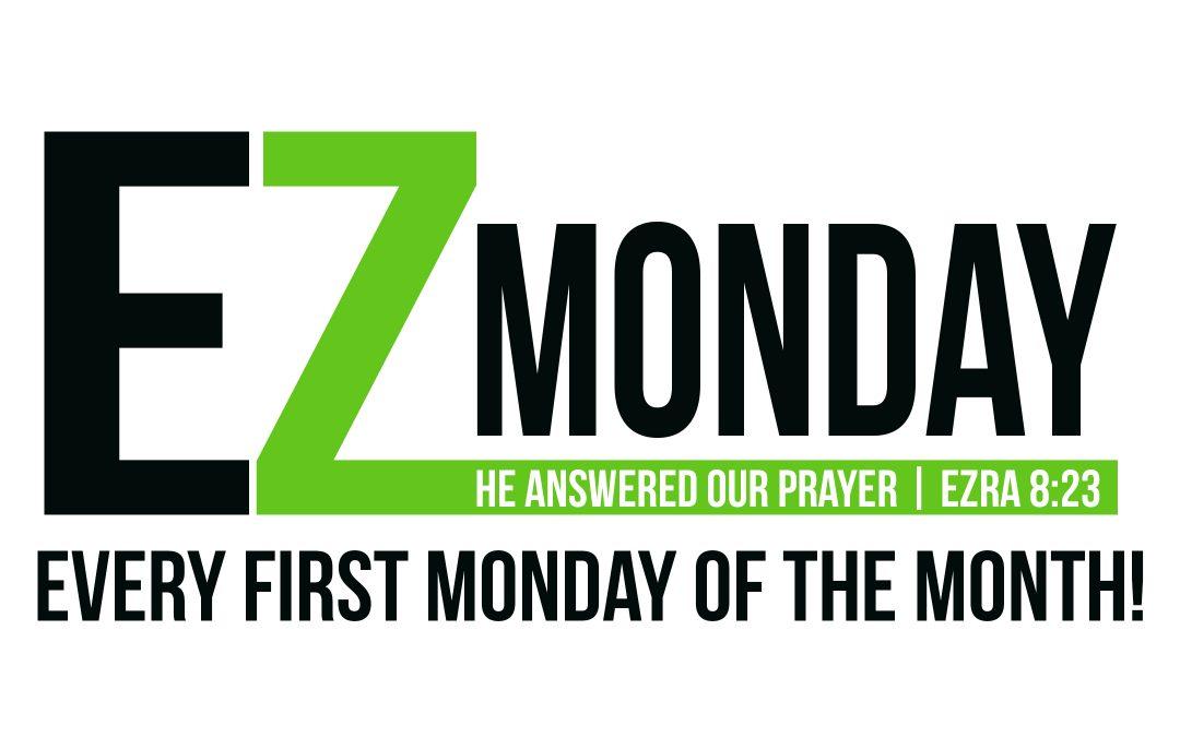 March 4:  EZ Monday