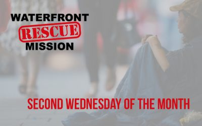 August 13:  Waterfront Rescue Mission