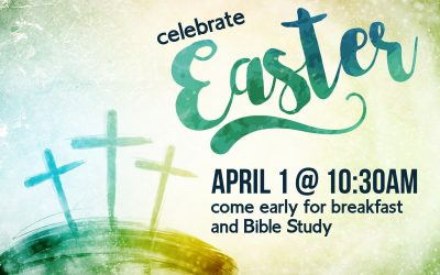 April 1:  Easter Sunday Service
