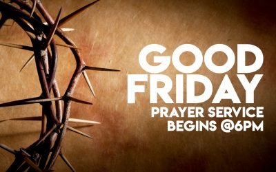 March 30:  Good Friday Prayer Service
